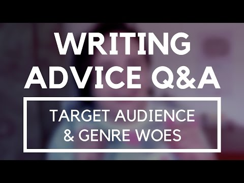 Target Audience & Genre Woes ■ Writing Advice Questions & Answers