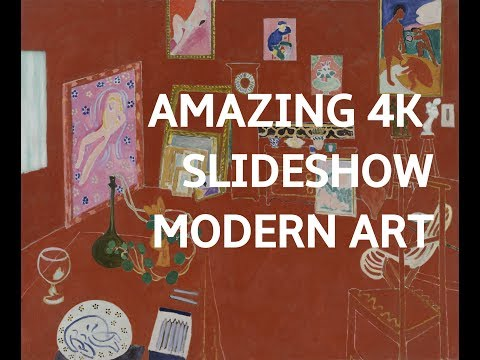 AMAZING MODERN ART SLIDESHOW IN 4K UHD