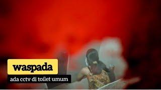 WASPADA !!!! KAMERA TERSEMBUNYI DI KAMAR MANDI