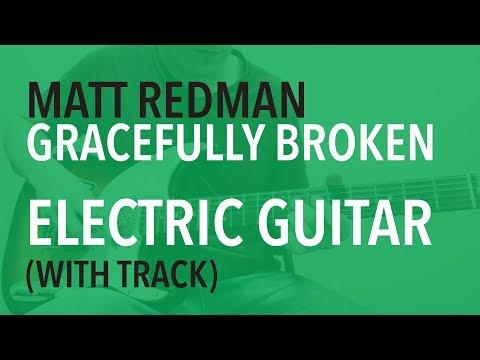 Gracefully Broken Chords By Matt Redman Worship Chords
