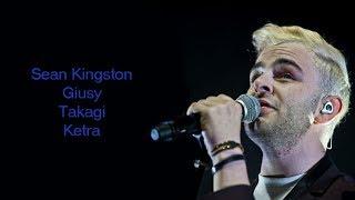 Takagi & Ketra - Amore e Capoeira feat Giusy Ferreri & Sean Kingston (Testo)