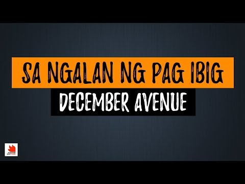 Sa Ngalan Ng Pag-ibig - December Avenue (Lyrics) [HQ Audio]