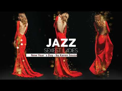 Sexiest Ladies of Jazz - The Trilogy! - Full Album - New 201
