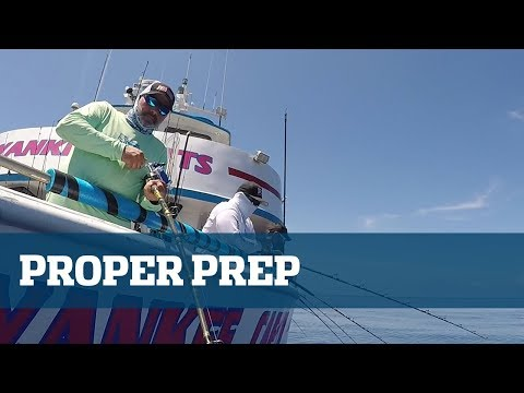 Florida Sport Fishing TV Pro's Tip Proper Prep For Long Range Fishing