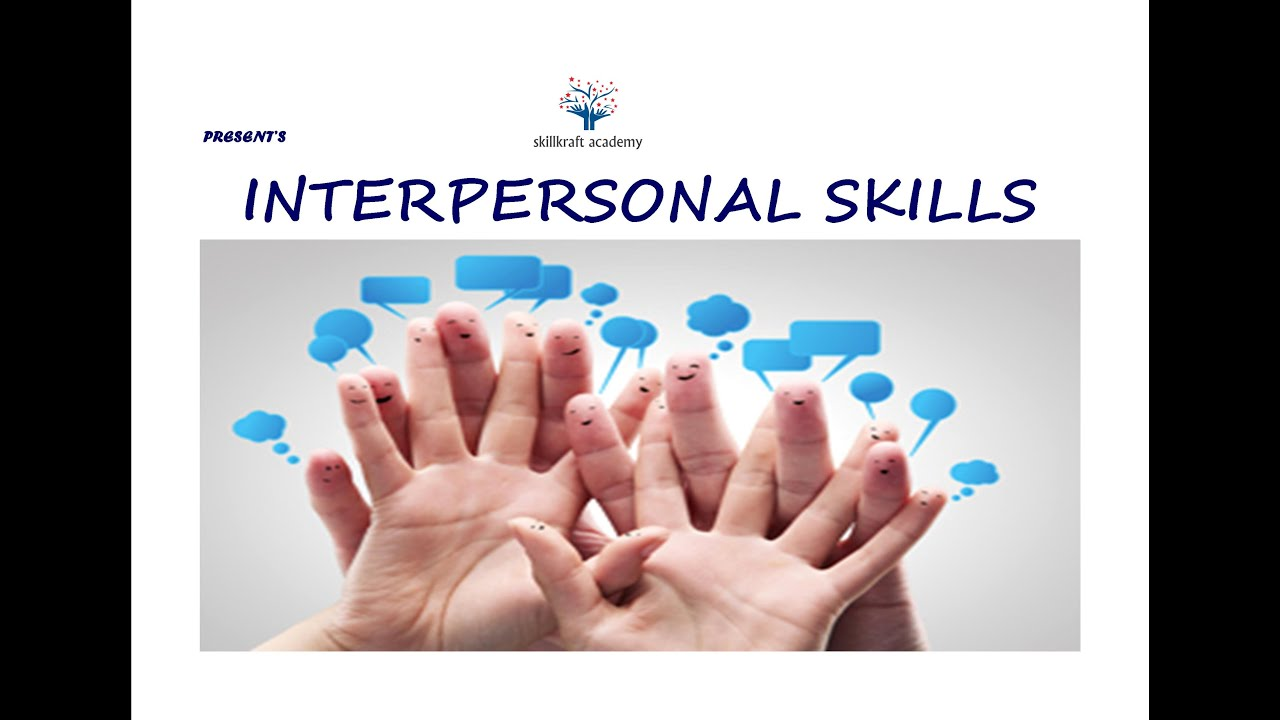 interpersonal skills interpersonal skills