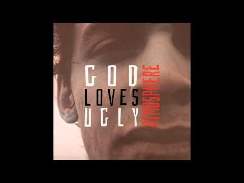 Atmosphere - Godlovesugly (Instrumental)