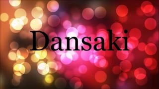 Dansaki - Lara George (Lyrics)