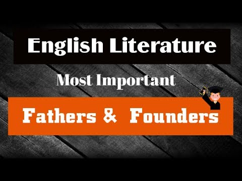 Important Fathers & Founders Of English Literature Part-1