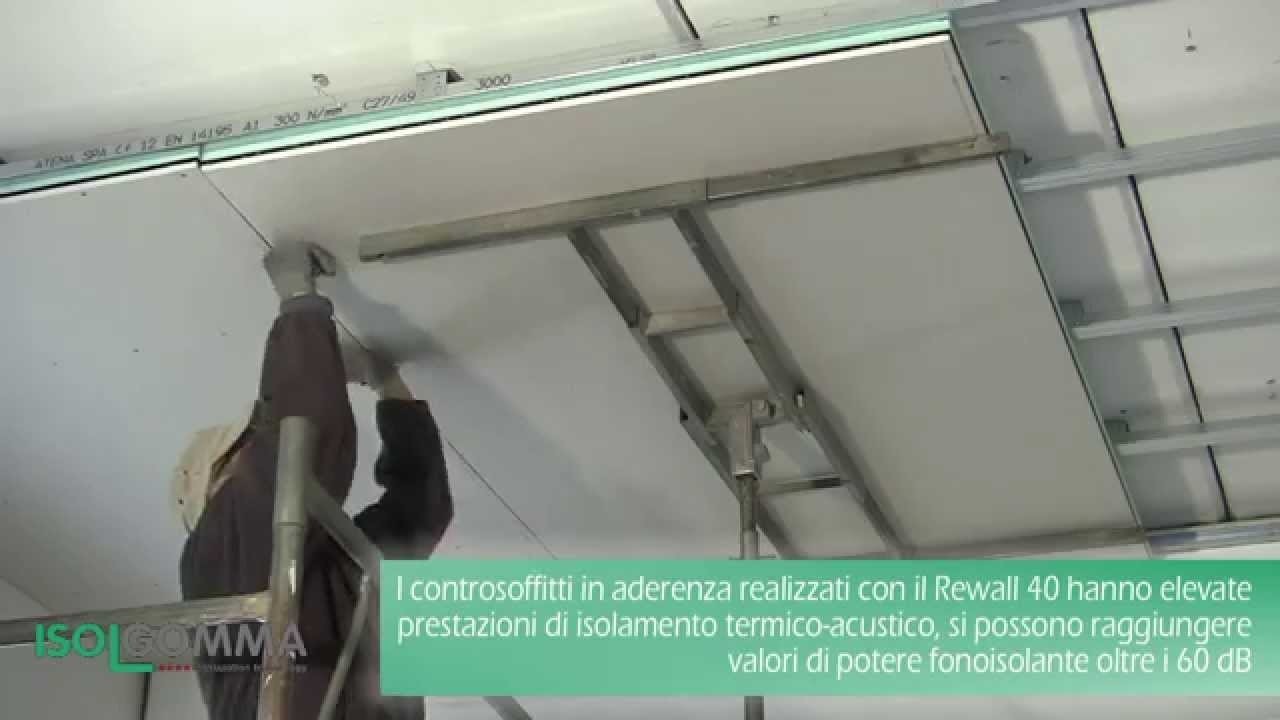 Isolamento acustico rewall 40: controsoffitto in aderenza youtube