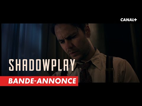 Shadowplay - Bande-annonce