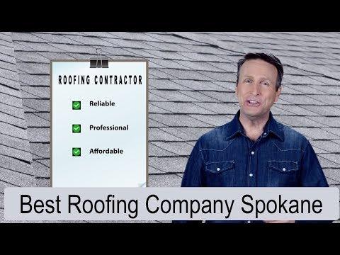Best Roofing Company Spokane
