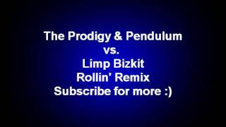 The Prodigy & Pendulum vs. Limp Bizkit Rollin