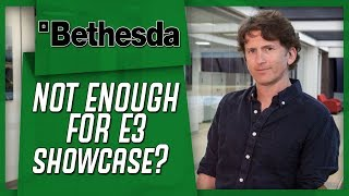 Bethesda's E3 2019 Showcase - Will They Even Have One?