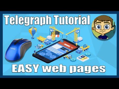 Telegraph 2017 Tutorial EASY Web Page Builder