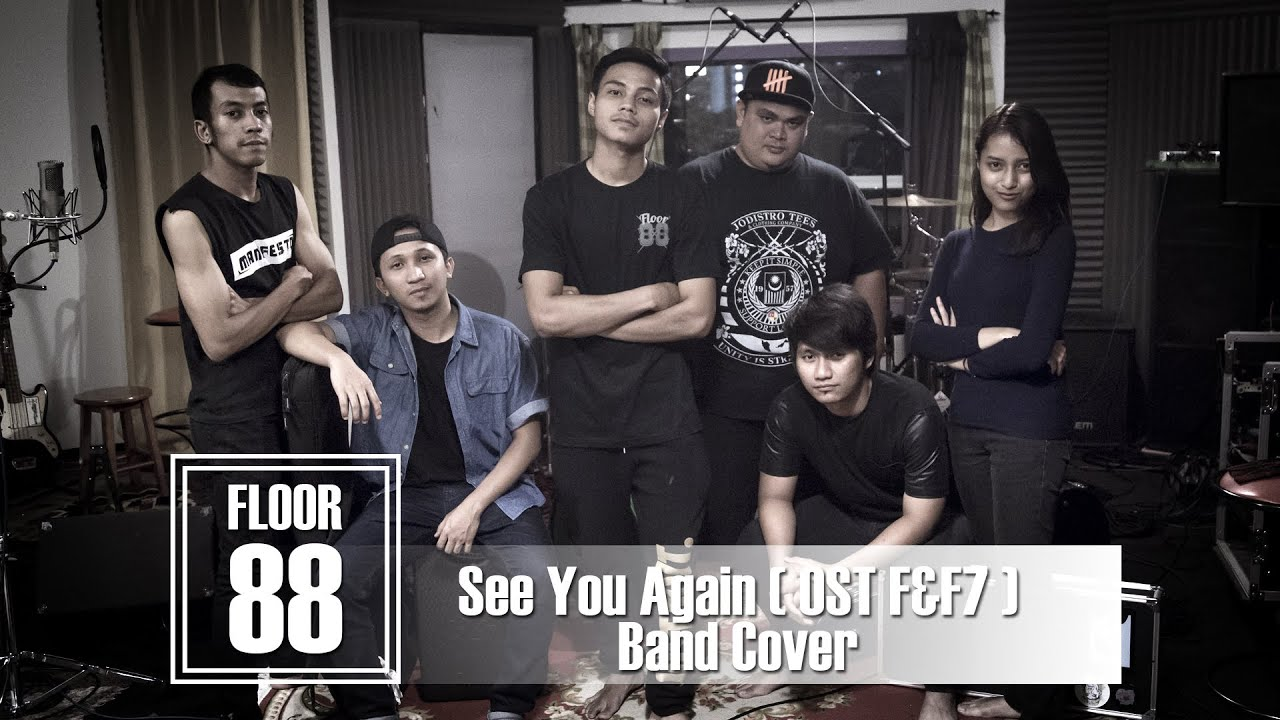 Floor 88 see you again ost ff7 band cover youtube for 17th floor band