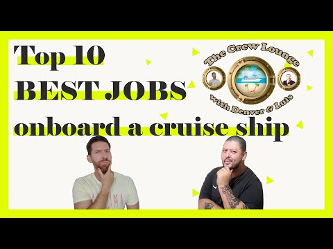 Top 10 BEST JOBS onboard a cruise ship