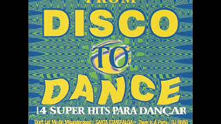 FROM DISCO TO DANCE - disco inferno
