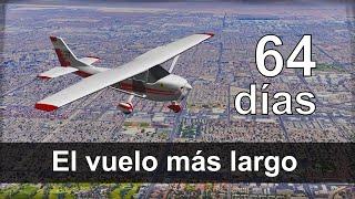El Vuelo más largo del mundo (64 días)
