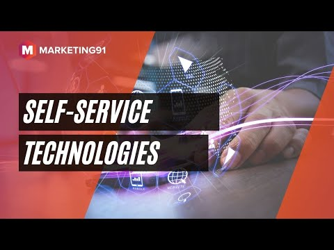 Self Service Technologies Ssts Concept Benefits And Examples Marketing Video 59 Youtube