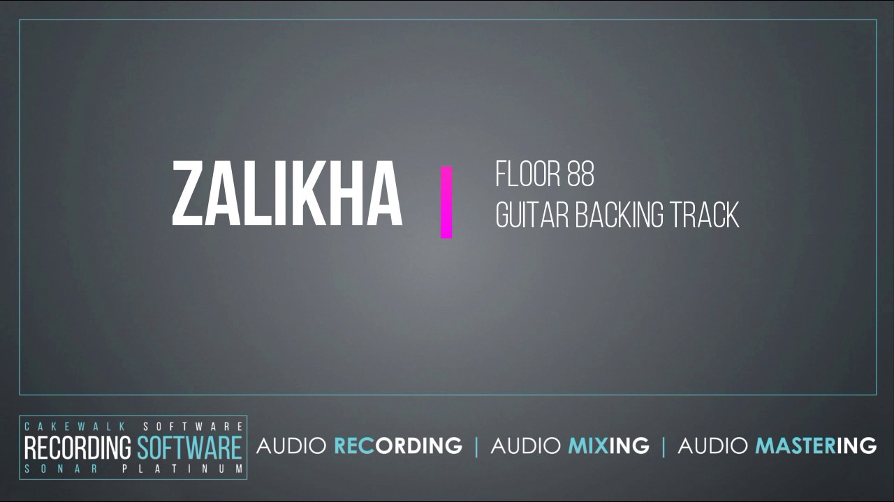 Floor 88 zalikha backing track youtube for Floor 88 zalikha