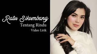 Gambar cover RATU SIKUMBANG- TENTANG RINDU COVER ( Official Video Lirik)