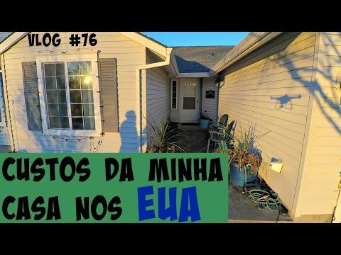 VLOG #76 - CUSTOS DA MINHA CASA NOS EUA