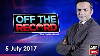 Off The Record - 5th July 2017 - Ary News