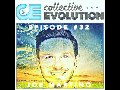 Raising Consciousness With Collective Evolution Founder, Joe Martino