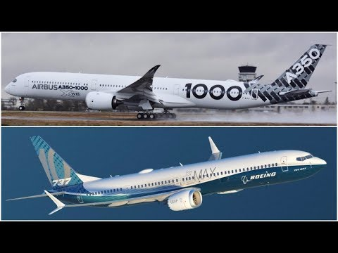 Airbus A350-1000 & Boeing 737 MAX