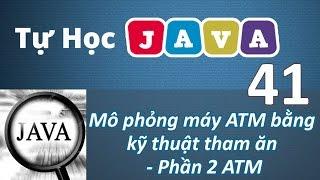 Lập trình Java - 41 Ứng dụng mô phỏng máy ATM P2