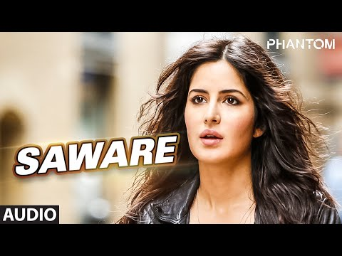 Thumbnail: Saware Full AUDIO Song - Arijit Singh | Phantom | T-Series