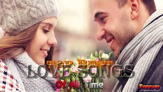 Romantic Love Songs 80's 90's-  Best Love Songs Ever- Greatest Love Songs 80's 90's- Top Love Songs