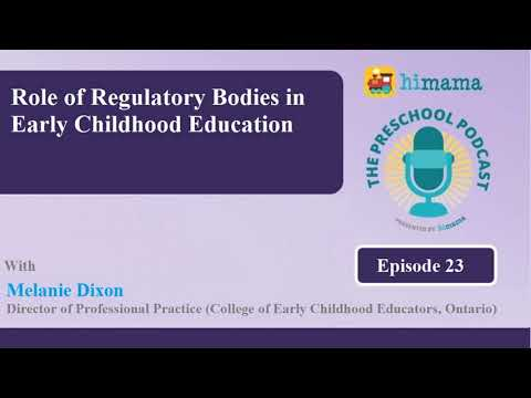The Preschool Podcast | E 23- Role of Regulatory Bodies in Early Childhood Education