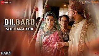 Dilbaro Shehnai Mix Lyrical | Raazi | Yasser Desai & Asees Kaur | Shankar Ehsaan Loy | Gulzar