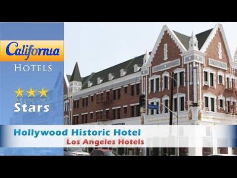 Hollywood Historic Hotel, Los Angeles Hotels - California