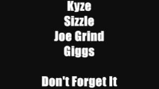 Kyze, Sizzle, Joe Grind & Giggs - Don't Forget It - Track 2 (SN1 The Beginning)