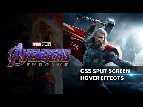 Avengers End Game | CSS Split Screen Hover Effects thumbnail