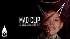 Mad Clip - Studio 24 High ft. Mente Fuerte
