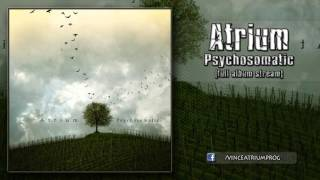 Atrium - Psychosomatic [Full Album Stream]