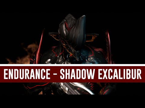 T4 Survival: Shadow Excalibur (Warframe)