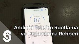 Android telefon rootlama ve hızlandırma rehberi samsung - lg - htc - sony - root&hızlandırma rehberi