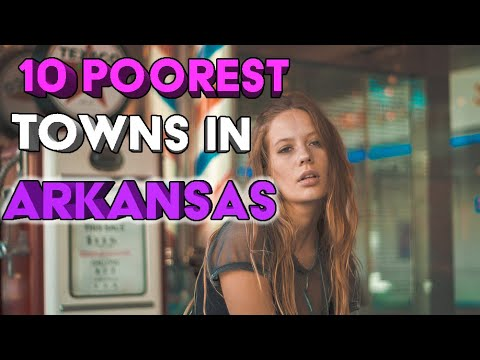 10 Poorest towns in Arkansas.