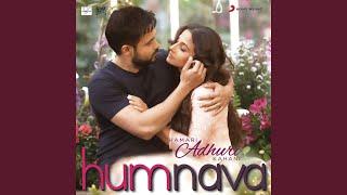 Humnava (From