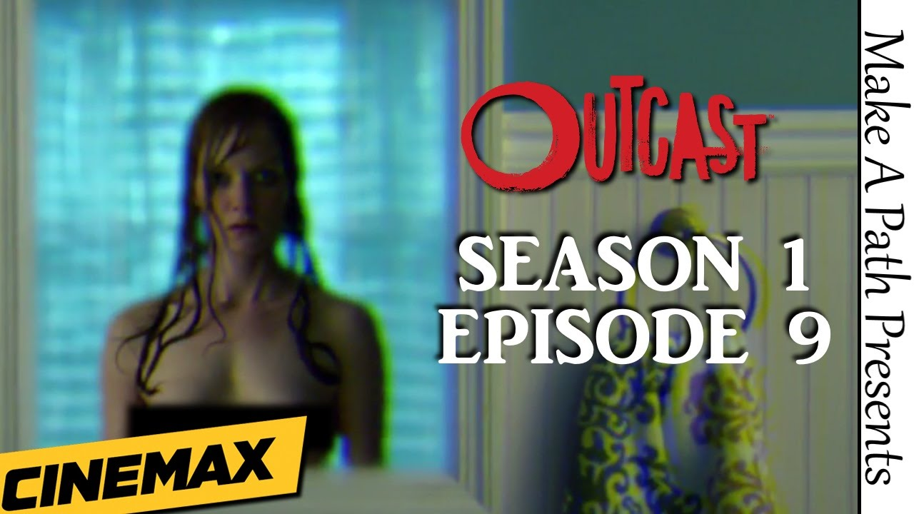 """Download OUTCAST Season 1 Episode 9 REVIEW """"BOOBS & BLOOD!"""""""