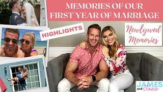 Memories Of Our First Year Of Marriage || Newlywed Memories | Celebrating the First Year of Marriage