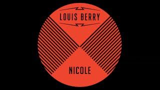 Louis Berry - Nicole [Official Audio]