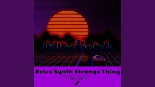 Retro Synth Strange Thing