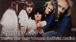 ambrosia---you-re-the-only-woman