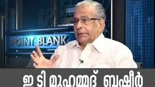 E.T.Mohd Basheer In Point Blank 11/07/16 Interview with E T Mohammed Basheer
