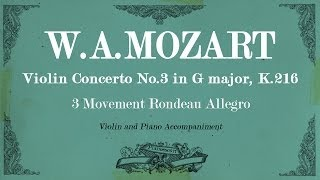 W.A.Mozart Violin Concerto No.3 in G major K.216 - 3rd mov Allegro - Piano accompaniment